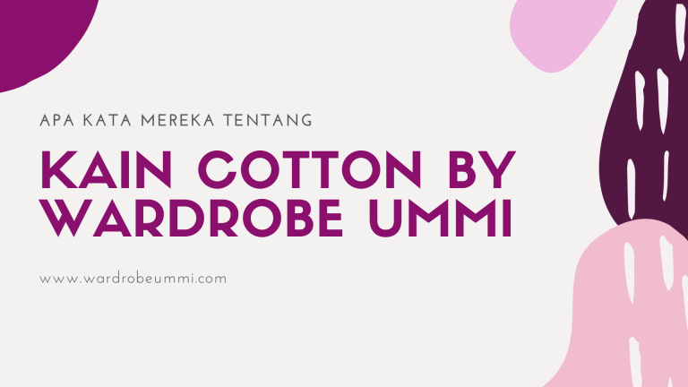kain pasang Wardrobe Ummi
